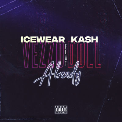 Already (feat. Kash Doll)
